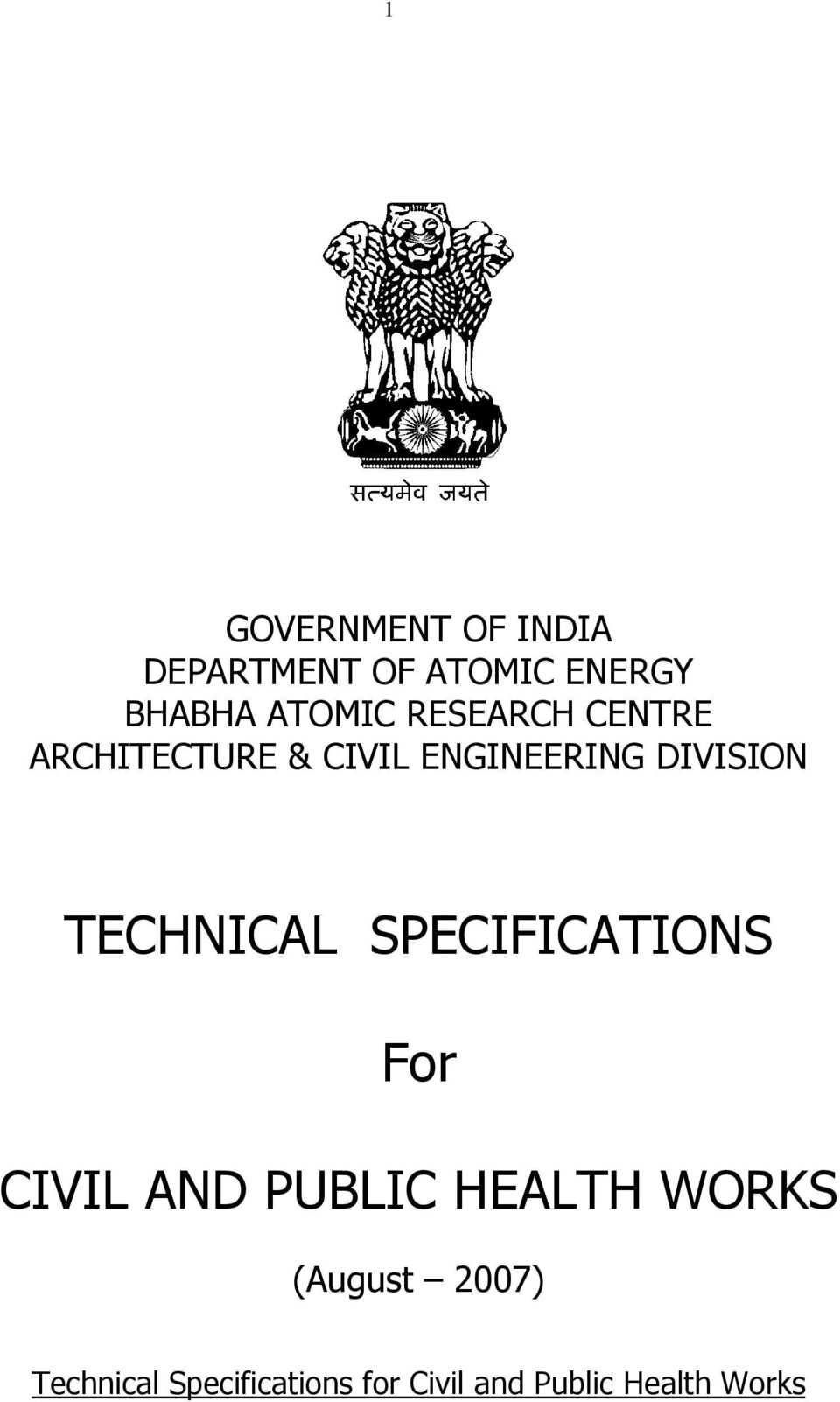 TECHNICAL SPECIFICATIONS For CIVIL AND PUBLIC HEALTH WORKS
