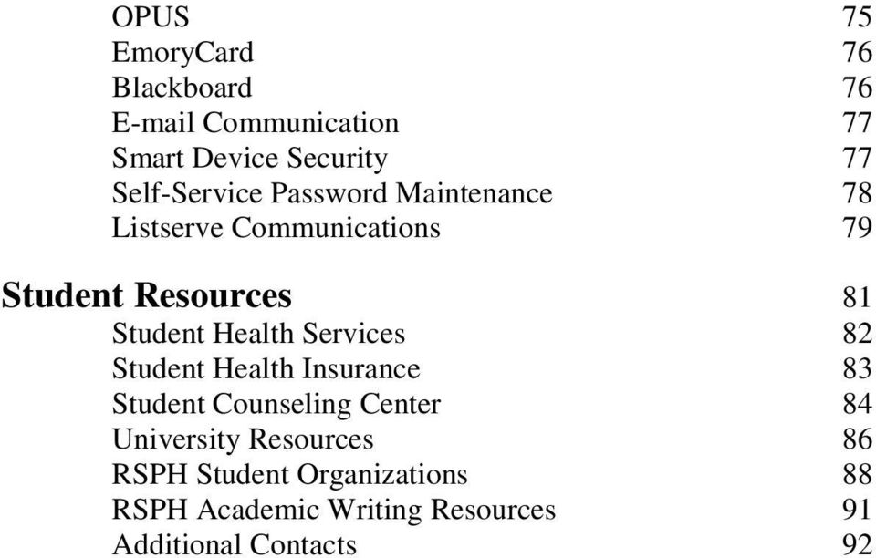 Student Health Services 82 Student Health Insurance 83 Student Counseling Center 84