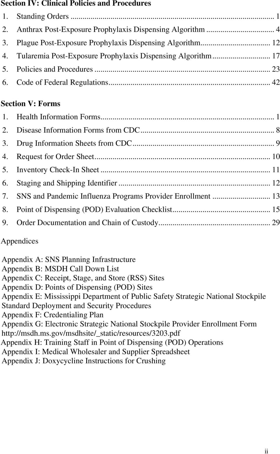 Disease Information Forms from CDC... 8 3. Drug Information Sheets from CDC... 9 4. Request for Order Sheet... 10 5. Inventory Check-In Sheet... 11 6. Staging and Shipping Identifier... 12 7.