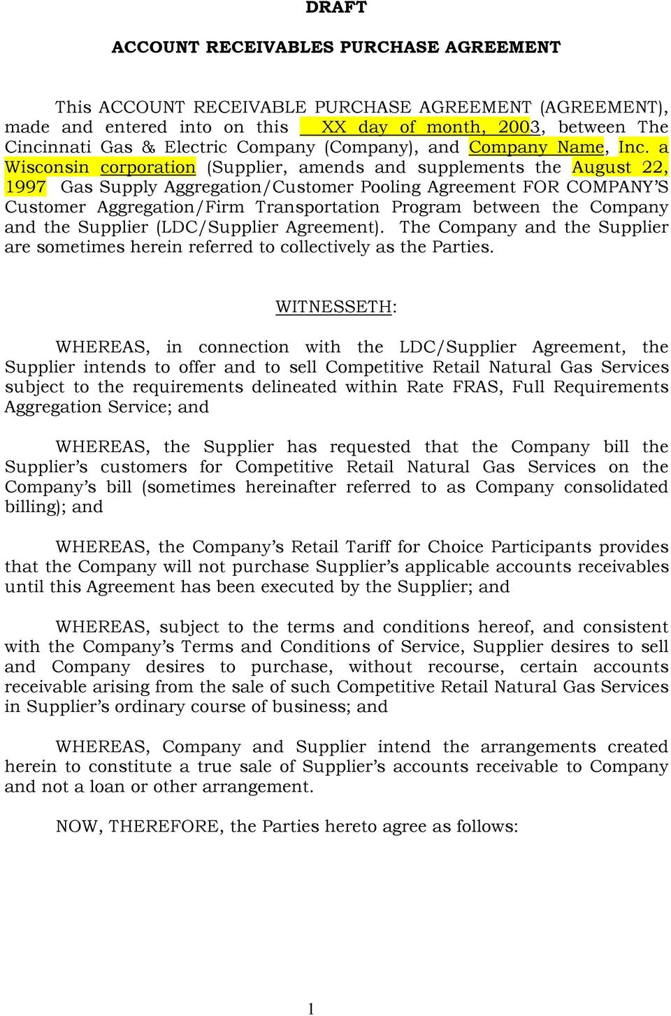 a Wisconsin corporation (Supplier, amends and supplements the August 22, 1997 Gas Supply Aggregation/Customer Pooling Agreement FOR COMPANY S Customer Aggregation/Firm Transportation Program between