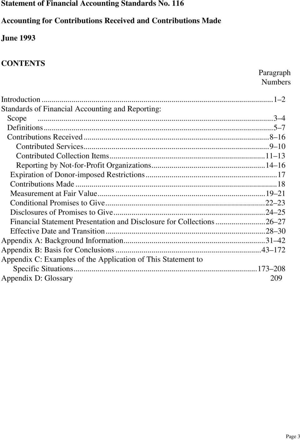 ..11 13 Reporting by Not-for-Profit Organizations...14 16 Expiration of Donor-imposed Restrictions...17 Contributions Made...18 Measurement at Fair Value...19 21 Conditional Promises to Give.