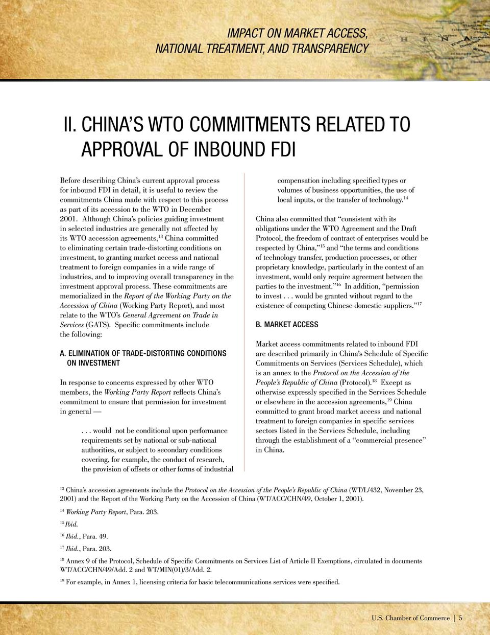 to this process as part of its accession to the WTO in December 2001.