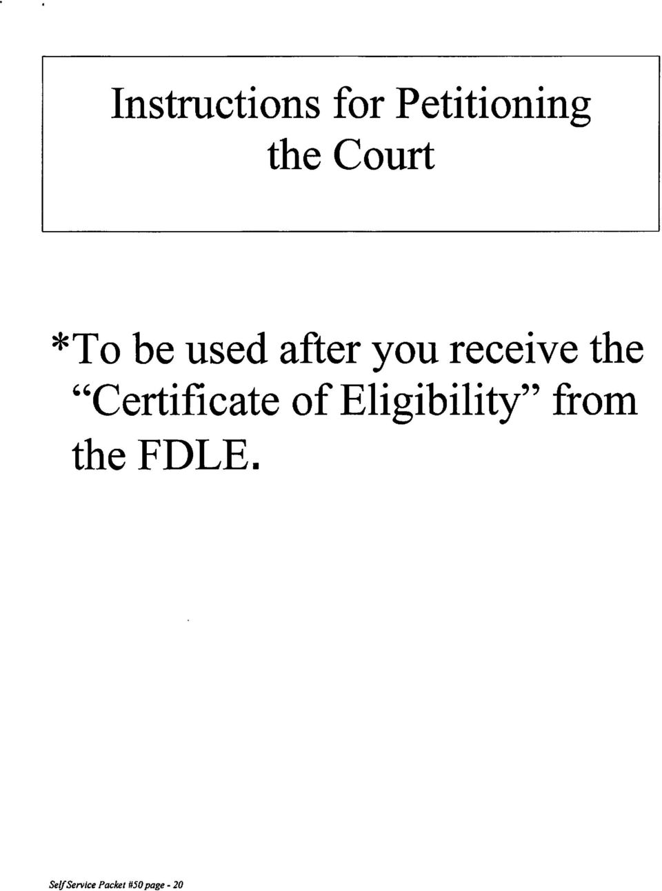 "the ""Certificate ofeligibility"" from"