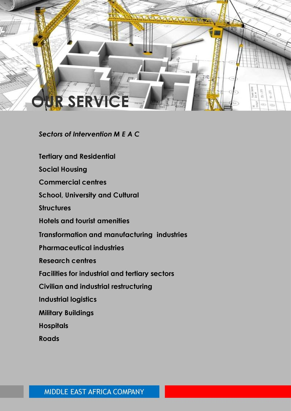 manufacturing industries Pharmaceutical industries Research centres Facilities for industrial and