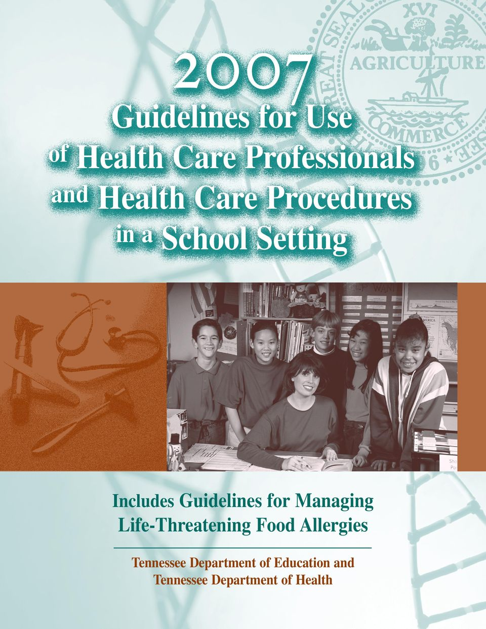 Guidelines for Managing Life-Threatening Food Allergies
