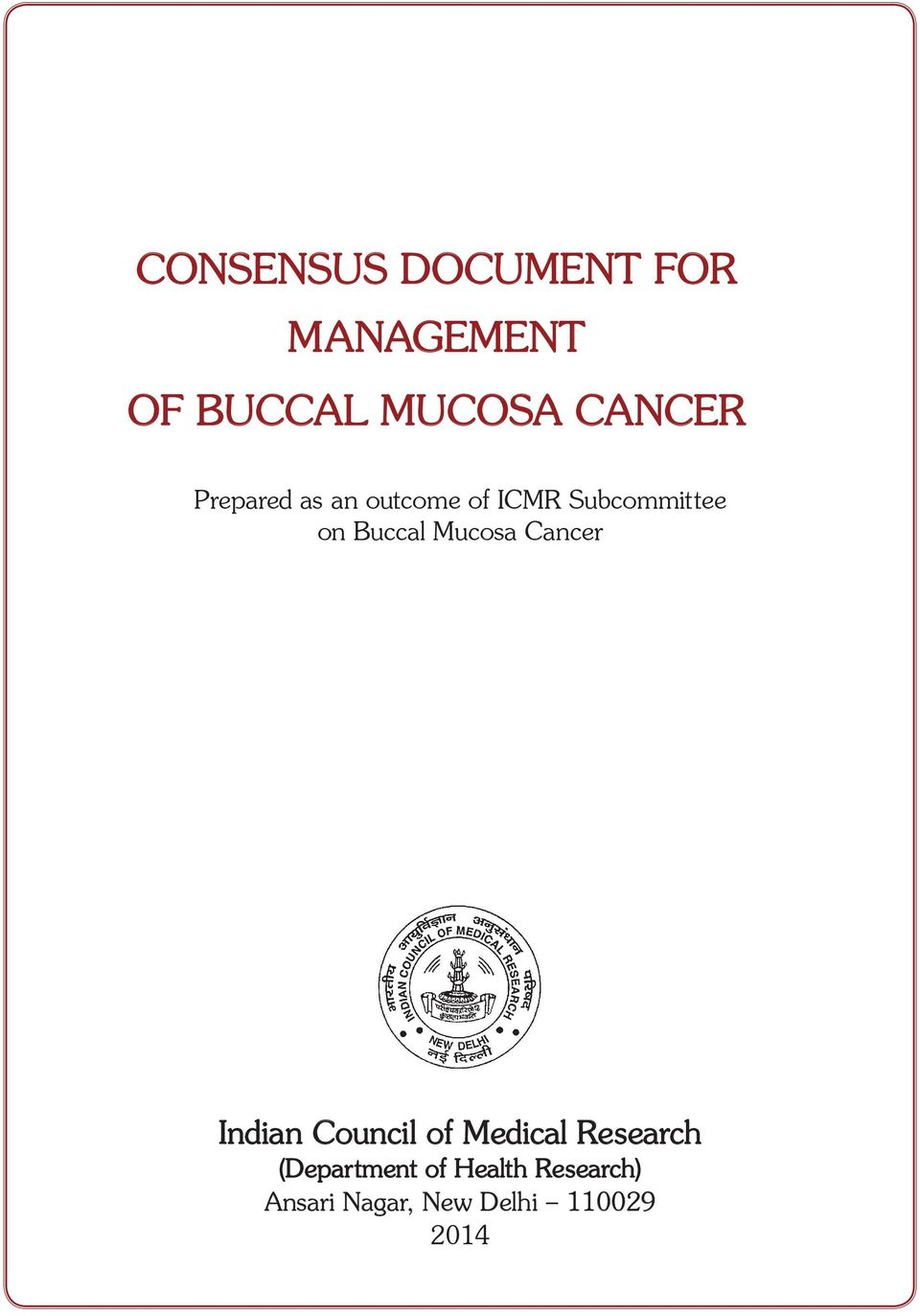 Buccal Mucosa Cancer Indian Council of Medical Research
