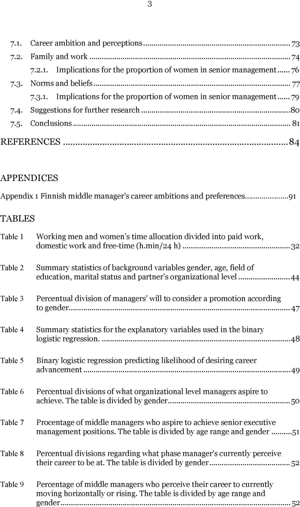 why are so few women promoted into top management positions pdf 84 appendices appendix 1 finnish middle manager s career ambitions and preferences 91 tables