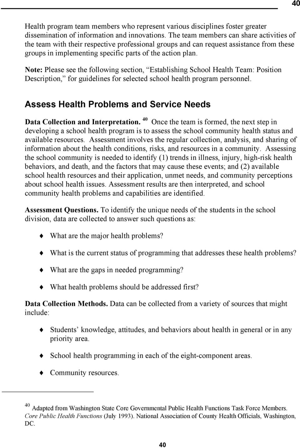 Note: Please see the following section, Establishing School Health Team: Position Description, for guidelines for selected school health program personnel.
