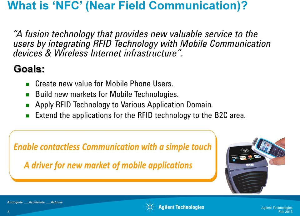 Mobile Communication devices & Wireless Internet infrastructure.