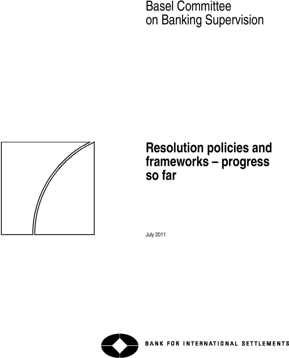 Resolution policies and