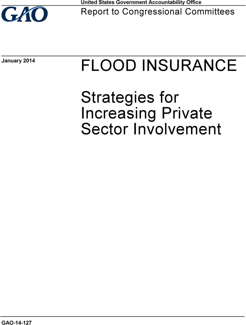 January 2014 FLOOD INSURANCE Strategies for