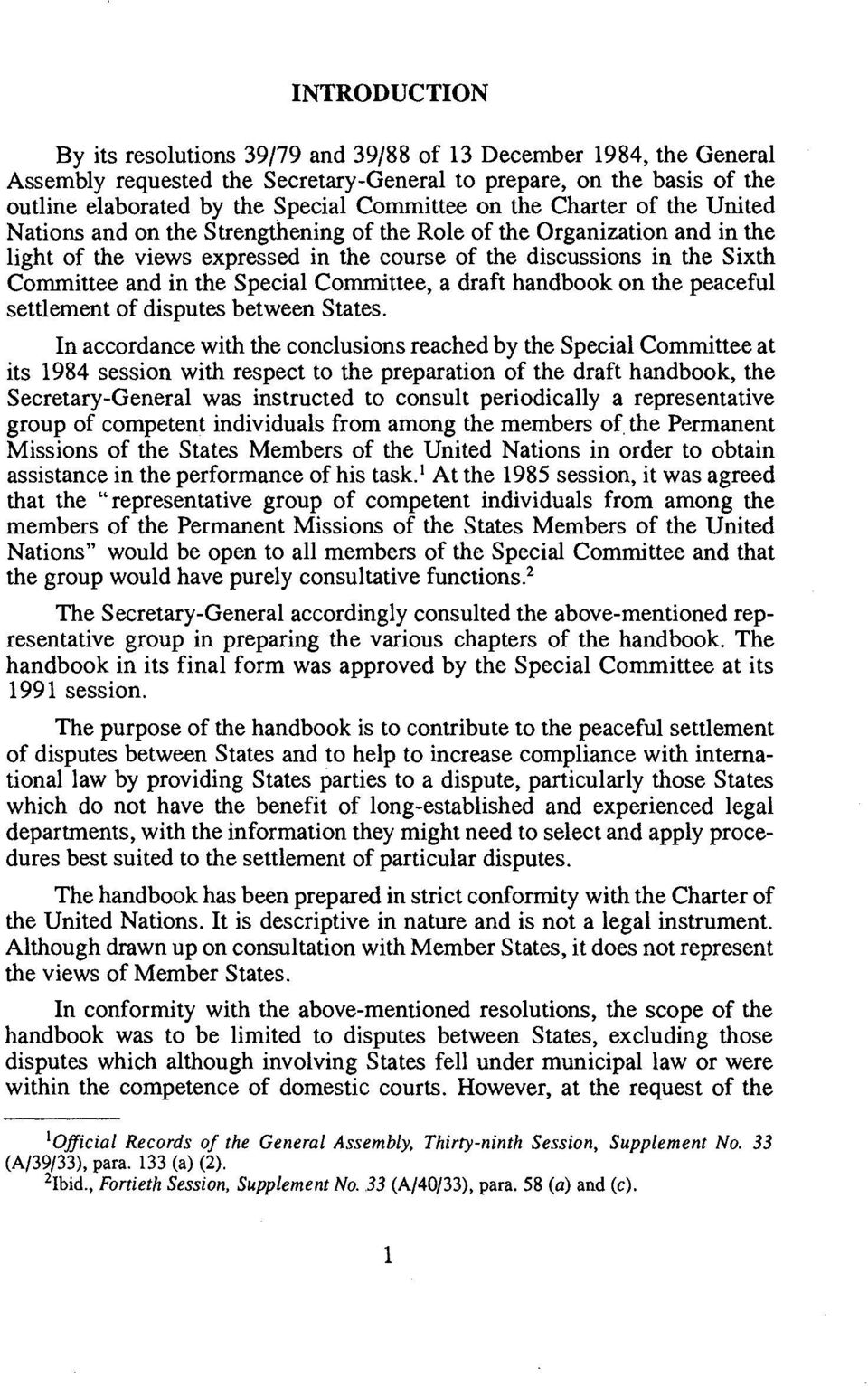 the Special Committee, a draft handbook on the peaceful settlement of disputes between States.
