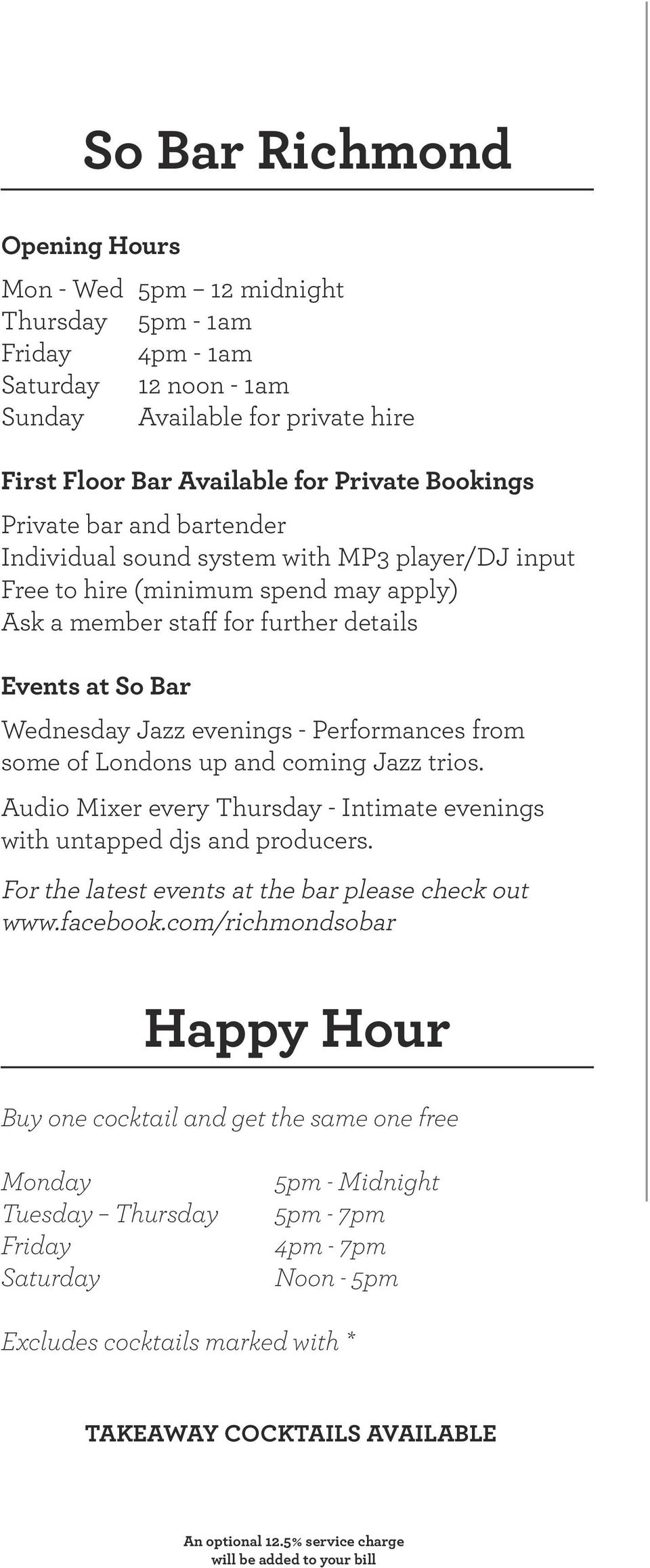 Performances from some of Londons up and coming Jazz trios. Audio Mixer every Thursday - Intimate evenings with untapped djs and producers. For the latest events at the bar please check out www.