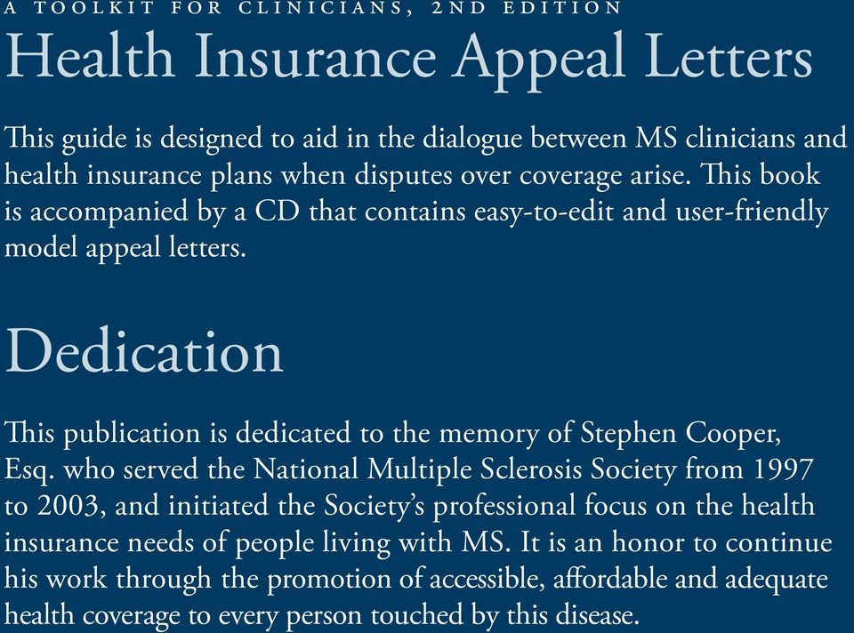 Dedication This publication is dedicated to the memory of Stephen Cooper, Esq.