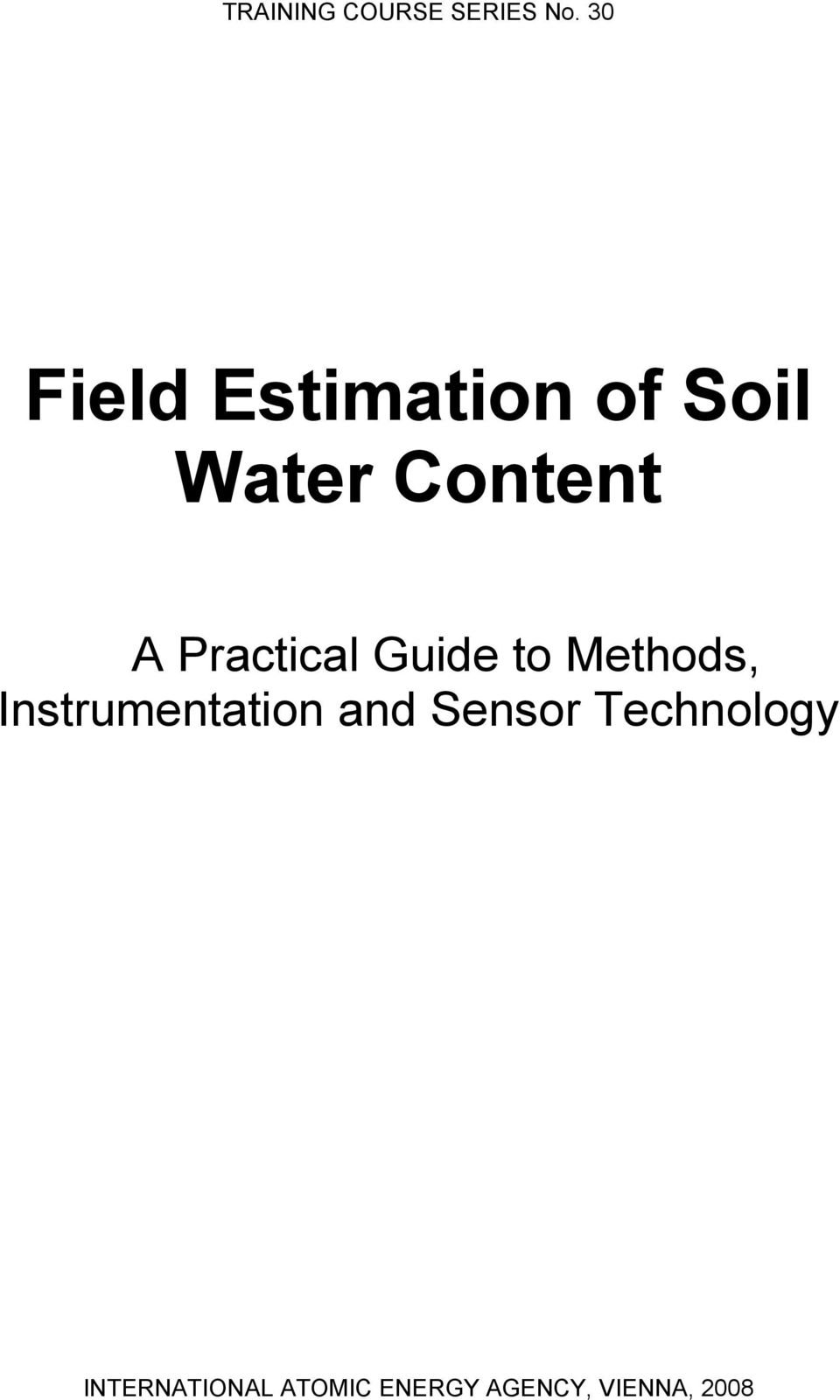 Practical Guide to Methods, Instrumentation