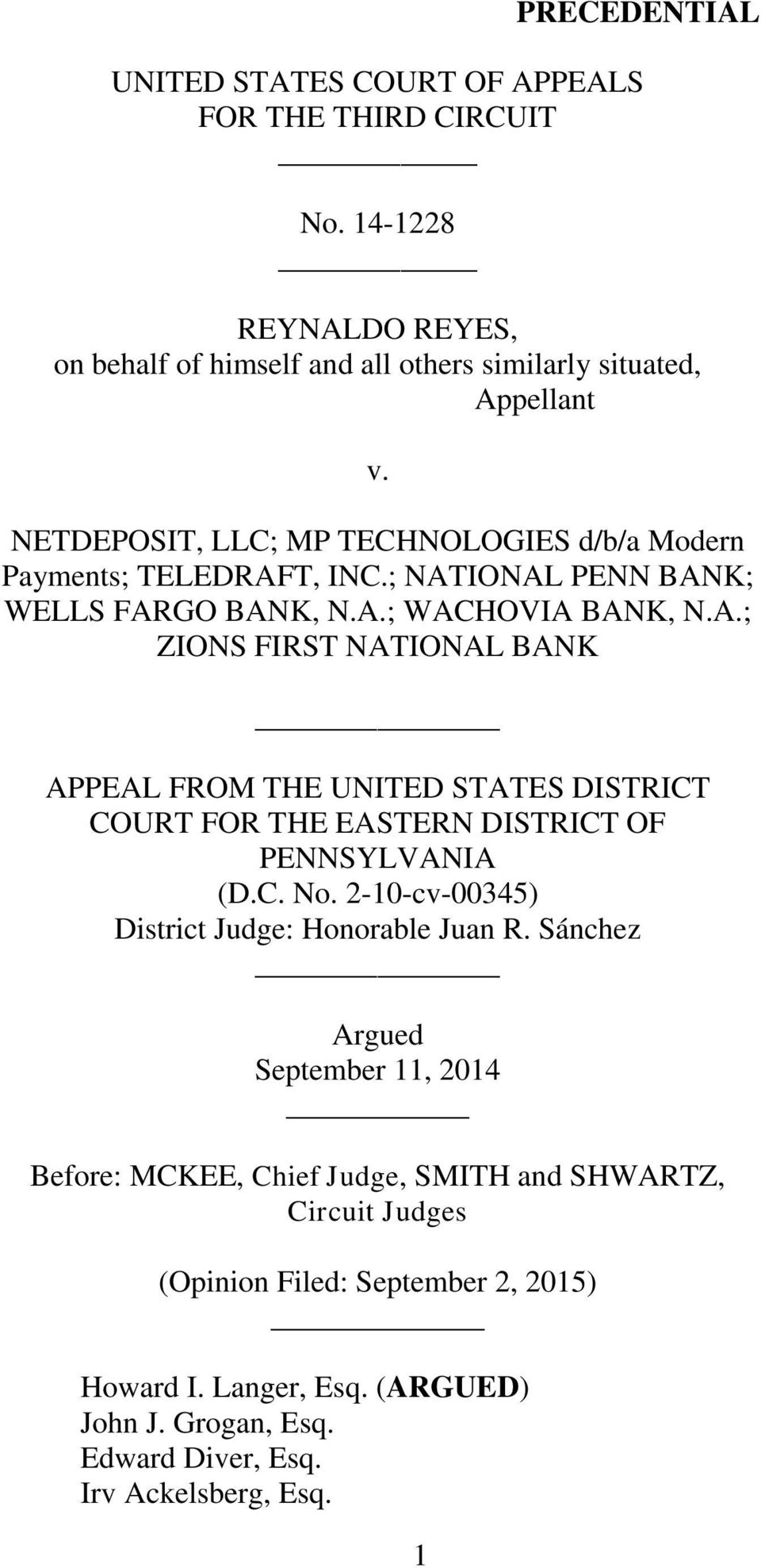 T, INC.; NATIONAL PENN BANK; WELLS FARGO BANK, N.A.; WACHOVIA BANK, N.A.; ZIONS FIRST NATIONAL BANK APPEAL FROM THE UNITED STATES DISTRICT COURT FOR THE EASTERN DISTRICT OF PENNSYLVANIA (D.