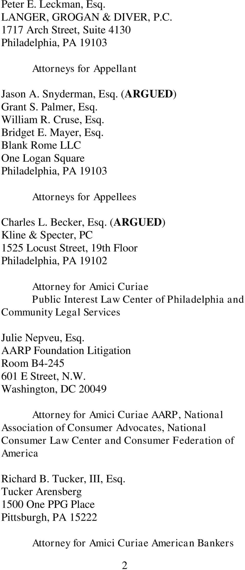 (ARGUED) Kline & Specter, PC 1525 Locust Street, 19th Floor Philadelphia, PA 19102 Attorney for Amici Curiae Public Interest Law Center of Philadelphia and Community Legal Services Julie Nepveu, Esq.