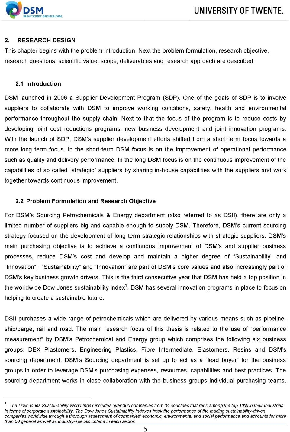 1 Introduction DSM launched in 2006 a Supplier Development Program (SDP).
