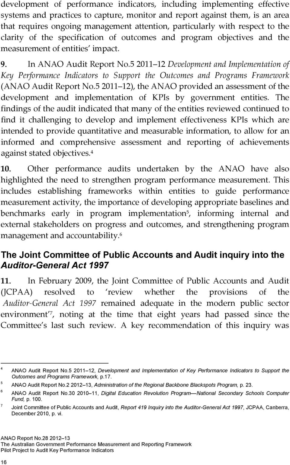 5 2011 12 Development and Implementation of Key Performance Indicators to Support the Outcomes and Programs Framework (ANAO Audit Report No.