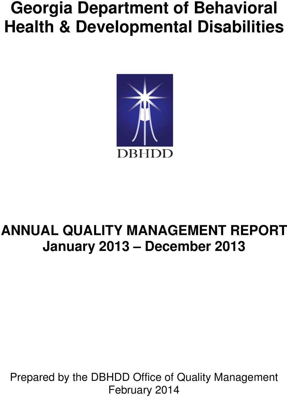 MANAGEMENT REPORT January 2013 December 2013