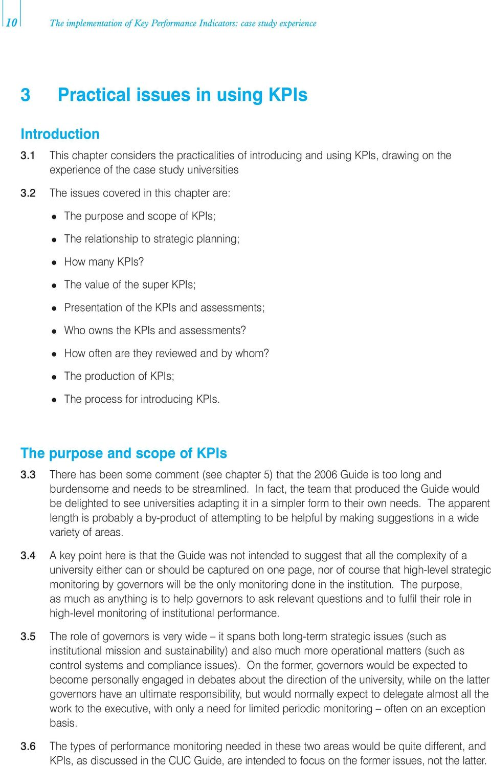 2 The issues covered in this chapter are: The purpose and scope of KPIs; How many KPIs?