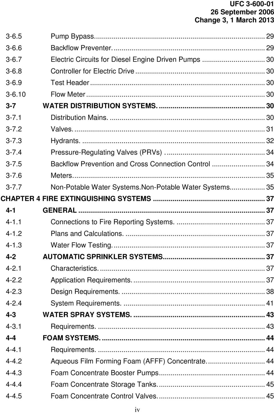 5 Backflow Prevention and Cross Connection Control... 34 3-7.6 Meters.... 35 3-7.7 Non-Potable Water Systems.Non-Potable Water Systems... 35 CHAPTER 4 FIRE EXTINGUISHING SYSTEMS... 37 4-1 GENERAL.