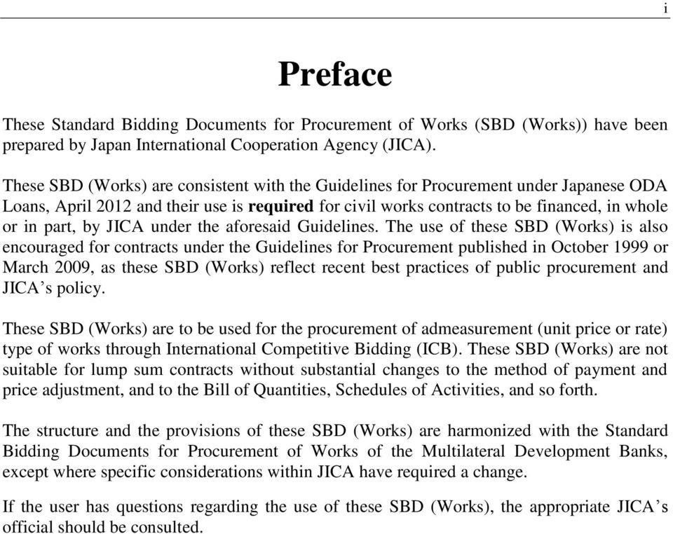 JICA under the aforesaid Guidelines.