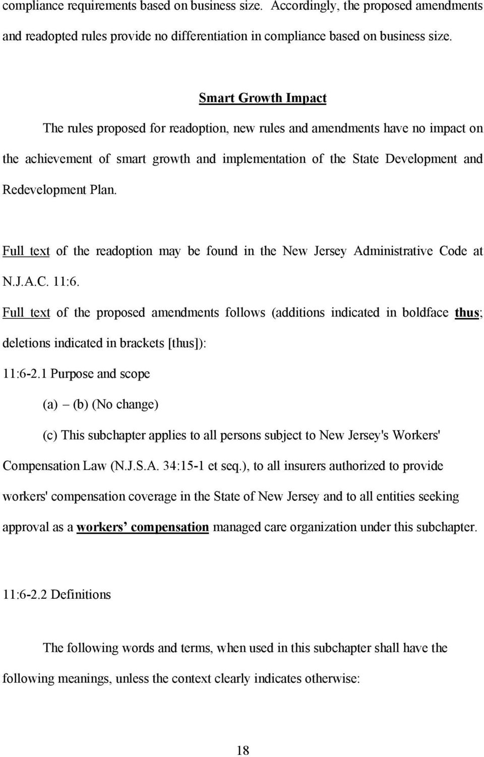 Full text of the readoption may be found in the New Jersey Administrative Code at N.J.A.C. 11:6.