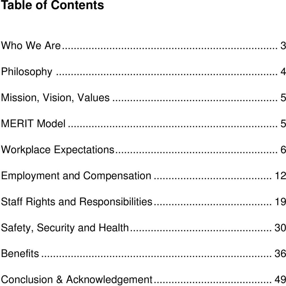 .. 5 Workplace Expectations... 6 Employment and Compensation.