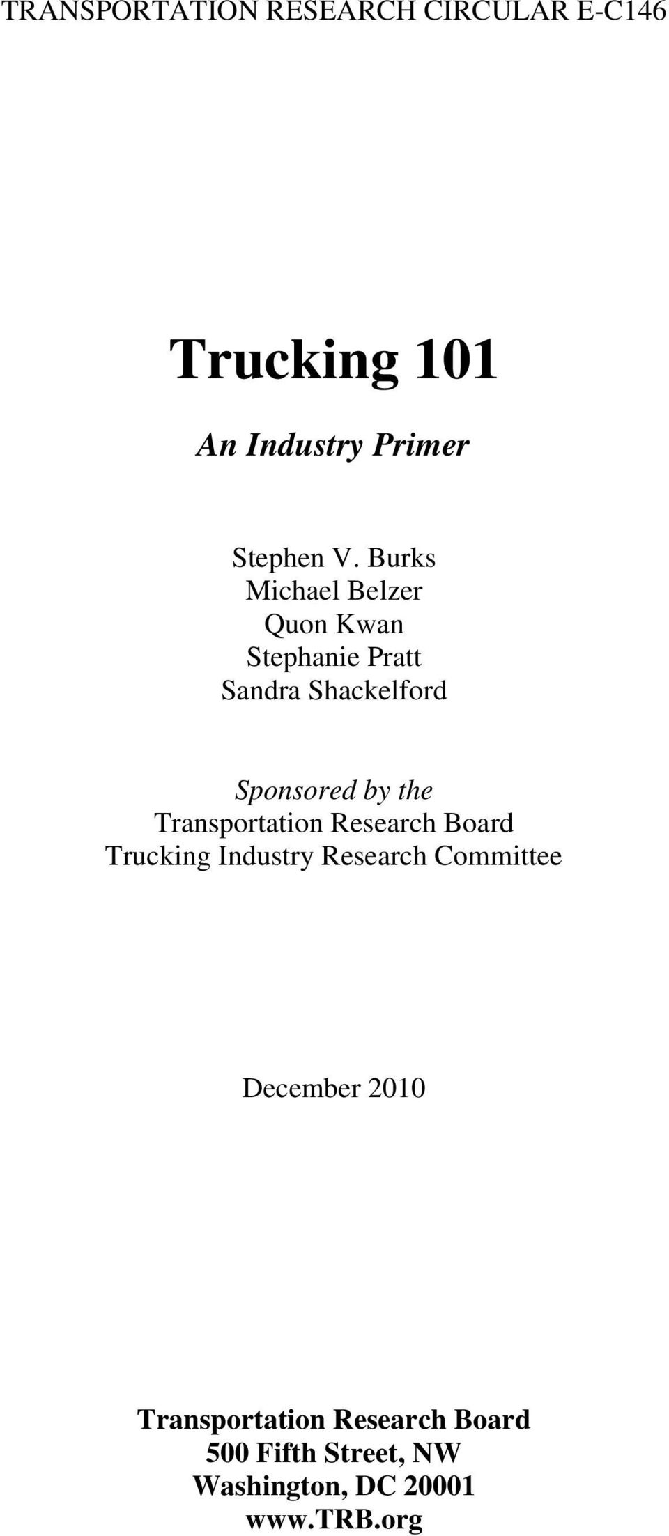 Transportation Research Board Trucking Industry Research Committee December 2010
