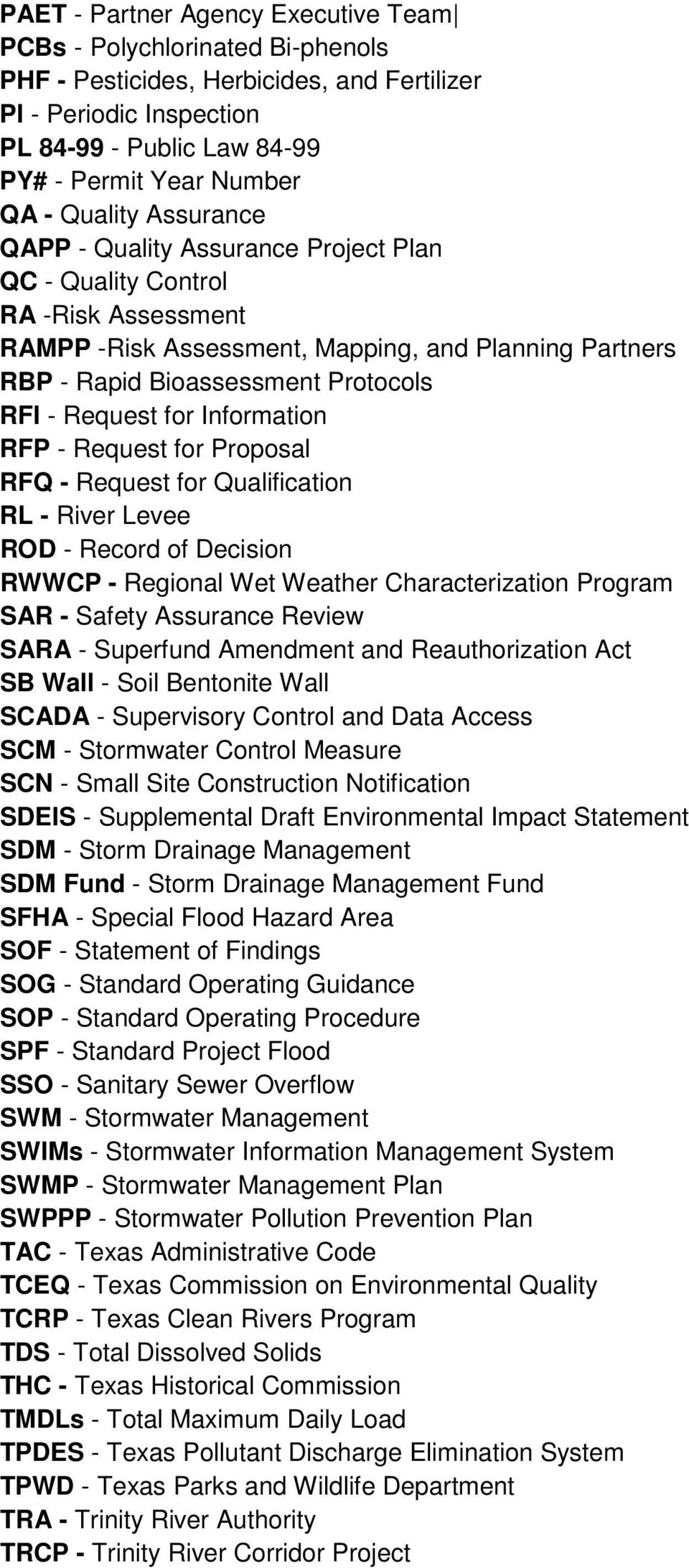 Request for Information RFP - Request for Proposal RFQ - Request for Qualification RL - River Levee ROD - Record of Decision RWWCP - Regional Wet Weather Characterization Program SAR - Safety