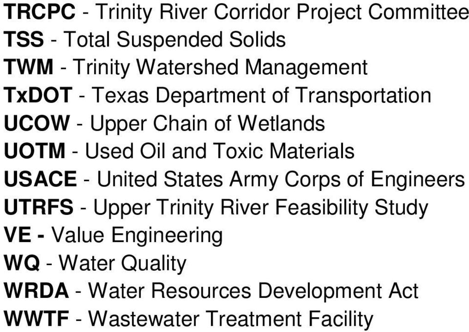 Toxic Materials USACE - United States Army Corps of Engineers UTRFS - Upper Trinity River Feasibility Study