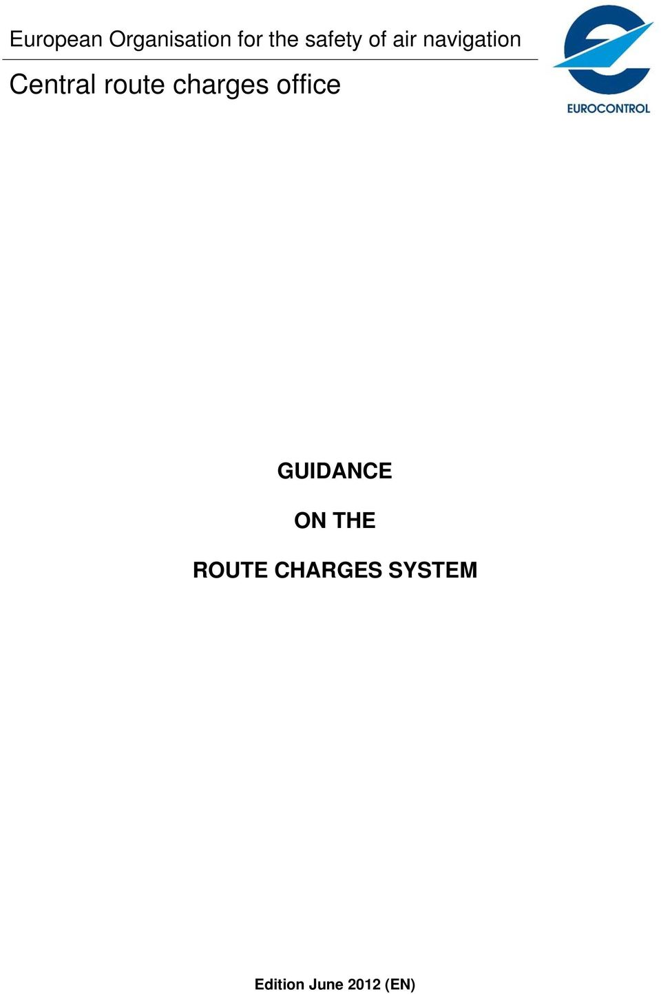 route charges office GUIDANCE ON