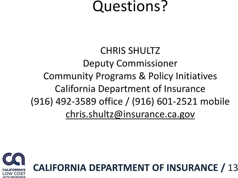 Policy Initiatives California Department of Insurance