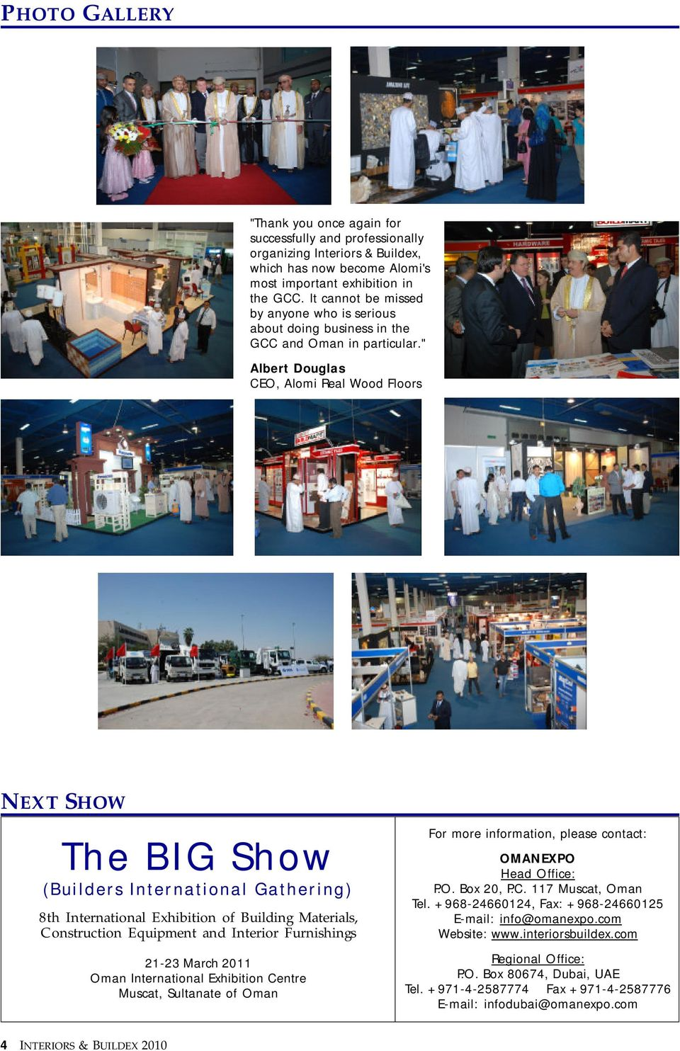 """ Albert Douglas CEO, Alomi Real Wood Floors NEXT SHOW The BIG Show (Builders International Gathering) 8th International Exhibition of Building Materials, Construction Equipment and Interior"