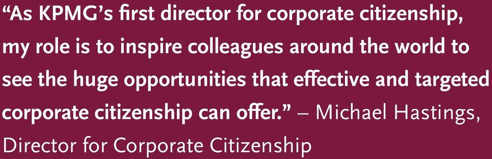 the huge opportunities that effective and targeted corporate citizenship can
