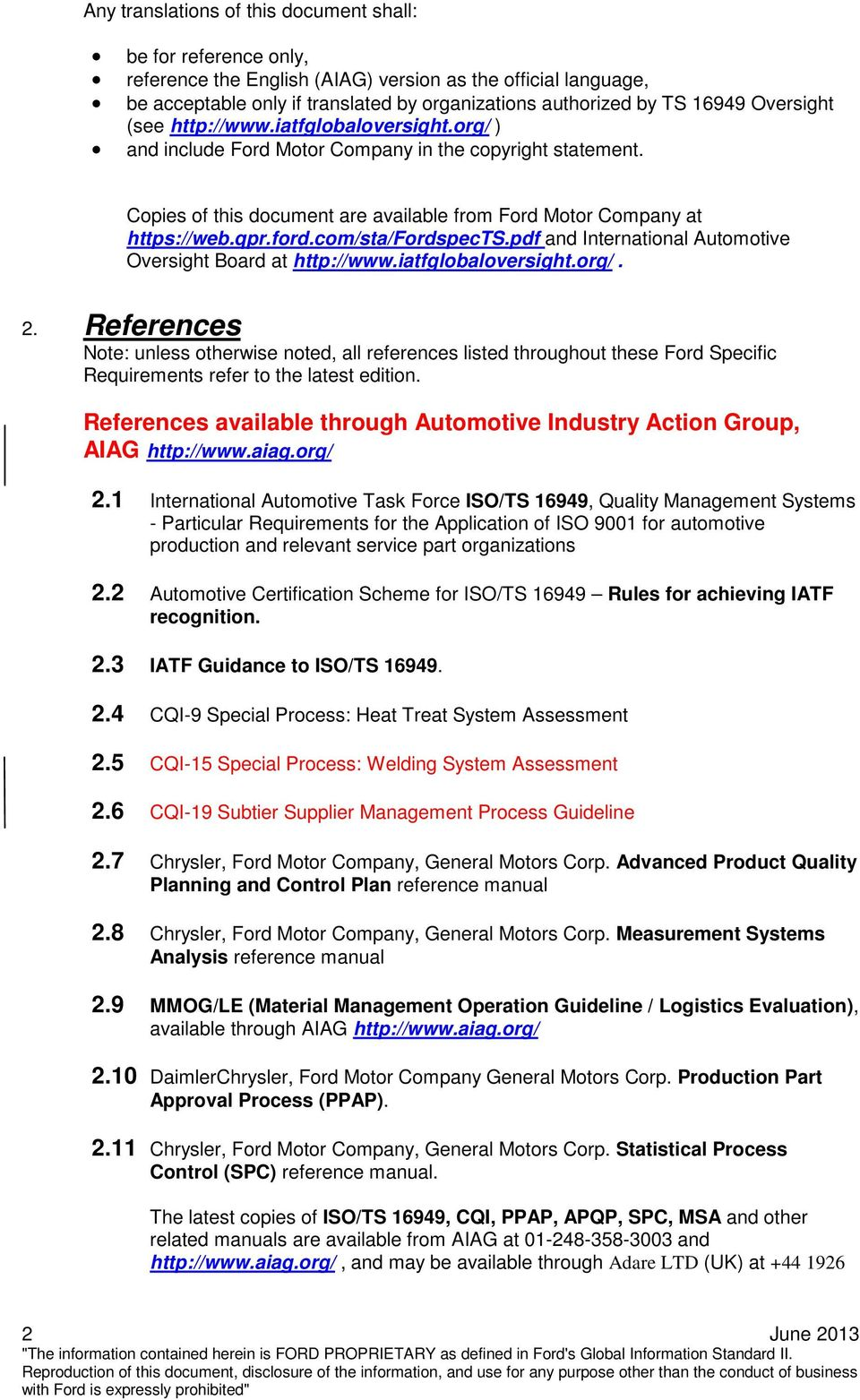 com/sta/fordspects.pdf and International Automotive Oversight Board at http://www.iatfglobaloversight.org/. 2.