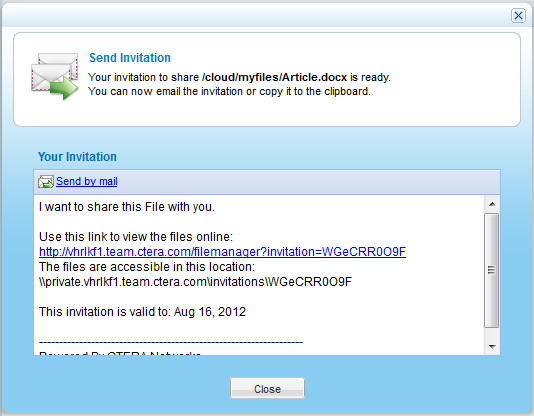 Send Guest Invitations for Cloud Drive Files and Folders 4 The Send Invitation dialog box appears with the content of the guest invitation. 5 Click Send by mail.