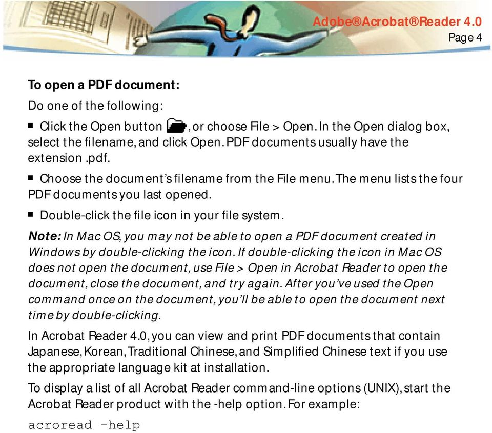 Note: In Mac OS, you may not be able to open a PDF document created in Windows by double-clicking the icon.