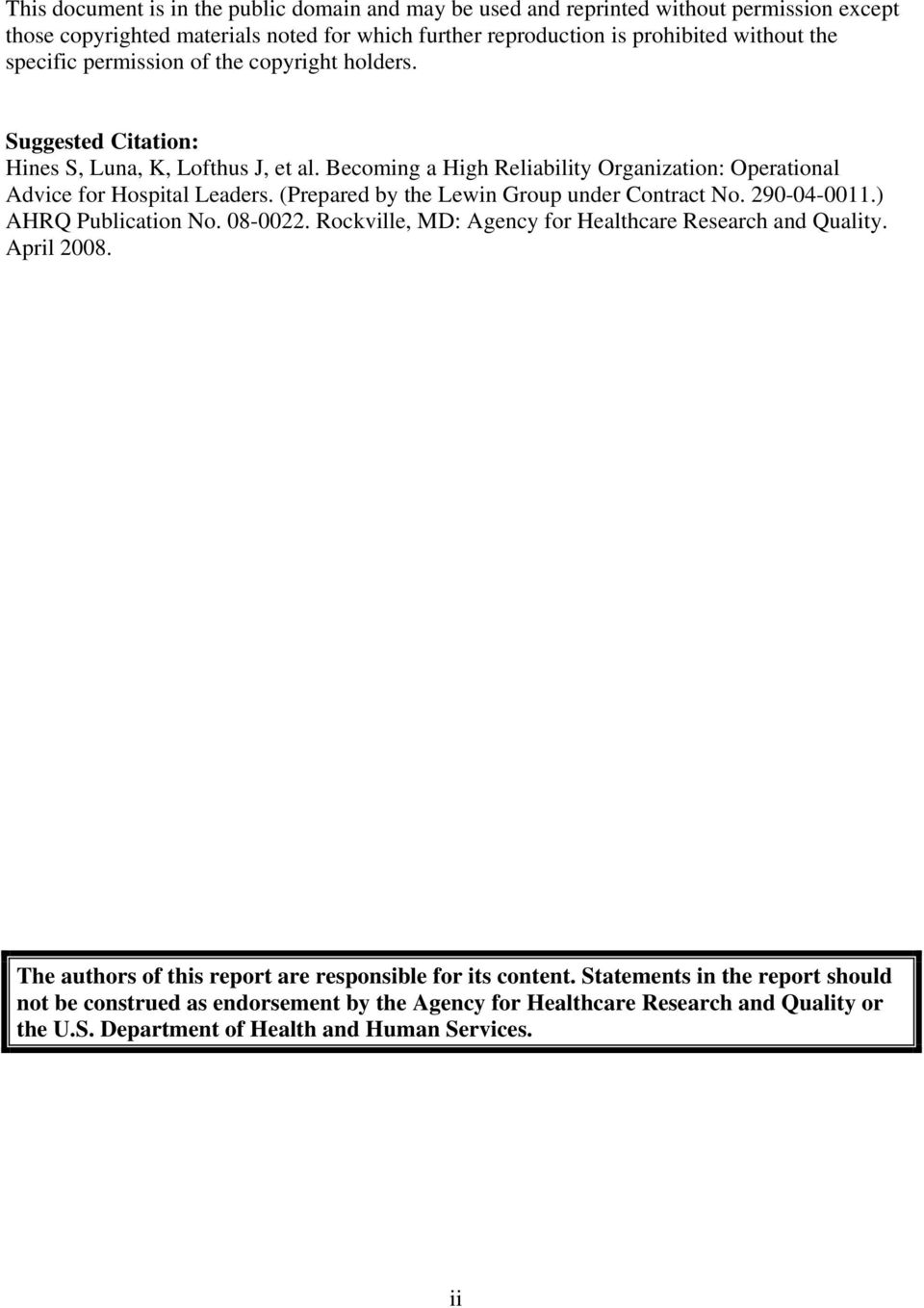 (Prepared by the Lewin Group under Contract No. 290-04-0011.) AHRQ Publication No. 08-0022. Rockville, MD: Agency for Healthcare Research and Quality. April 2008.