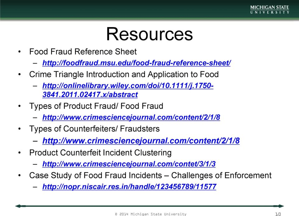 x/abstract Types of Product Fraud/ Food Fraud http://www.crimesciencejournal.com/content/2/1/8 Types of Counterfeiters/ Fraudsters http://www.