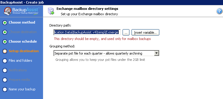 12 4.3 Creating a job to backup Exchange mailboxes BackupAssist provides two different Backup Methods for backing up Exchange mailboxes.