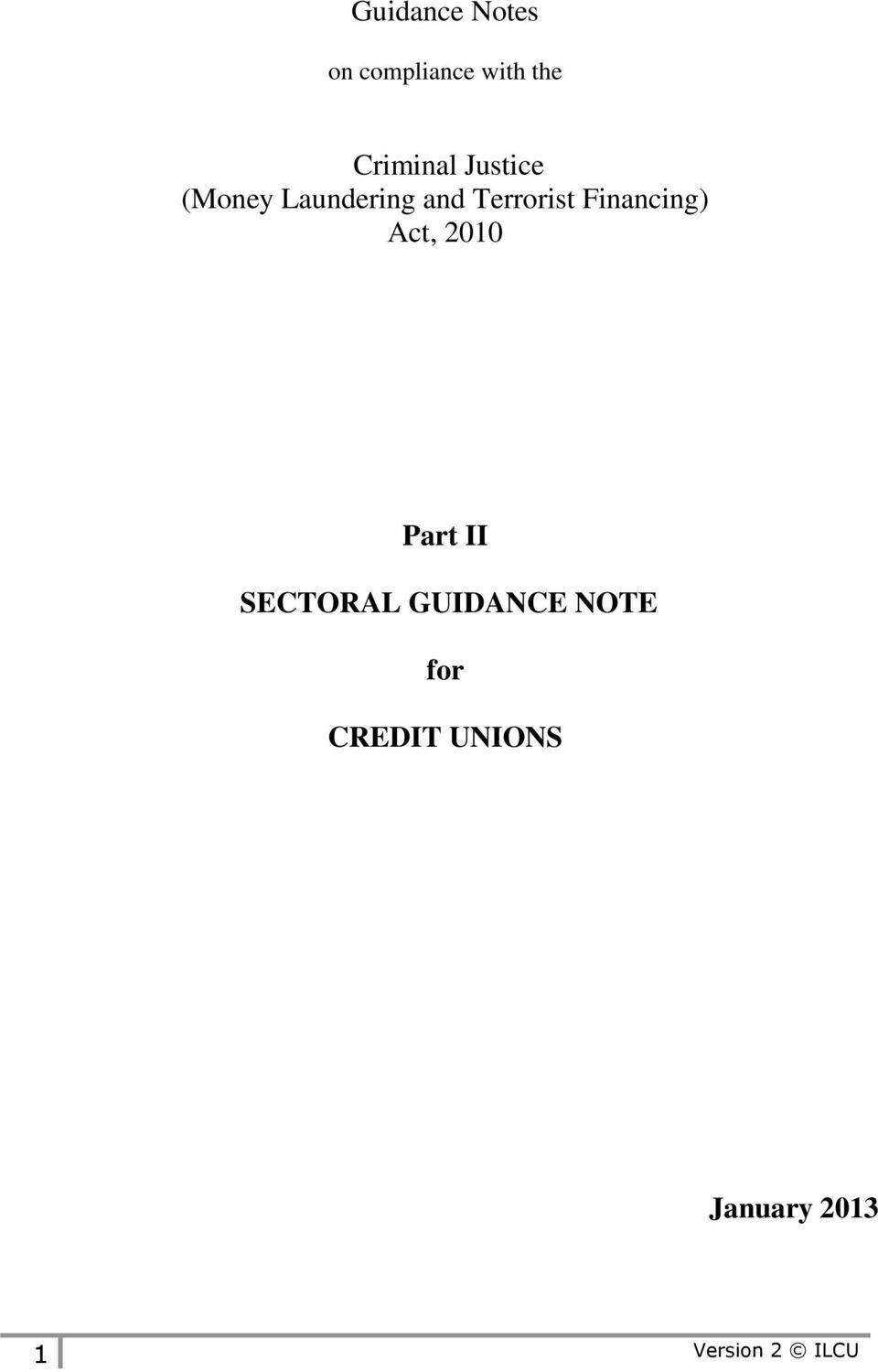 Financing) Act, 2010 Part II SECTORAL GUIDANCE