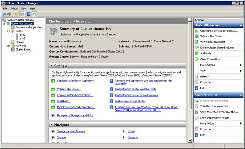 Enabling Cluster Shared Volumes As soon as cluster is created, you will be redirected to to cluster Summary page. To enable Cluster Shared Volumes: 1.