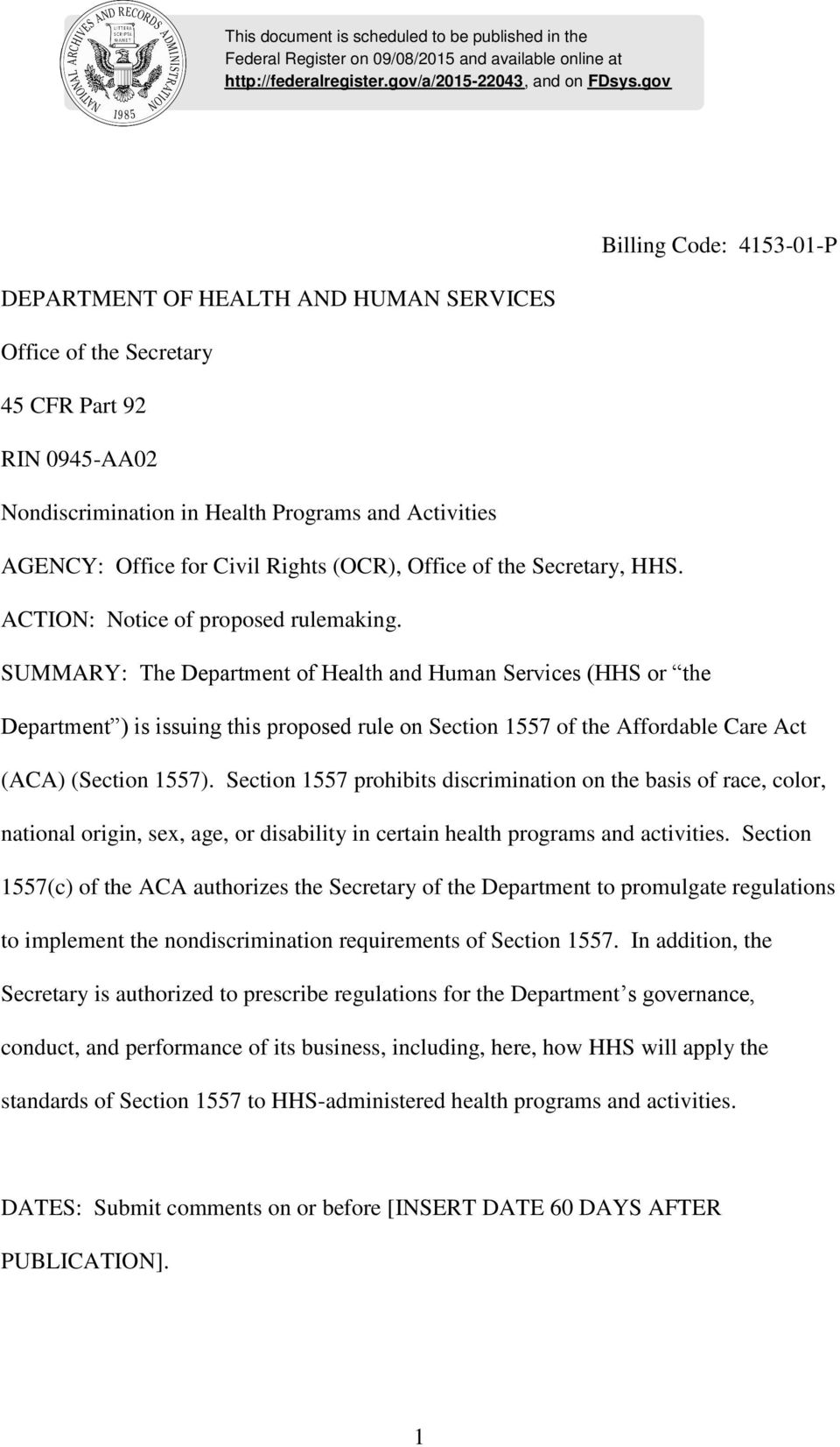 Rights (OCR), Office of the Secretary, HHS. ACTION: Notice of proposed rulemaking.