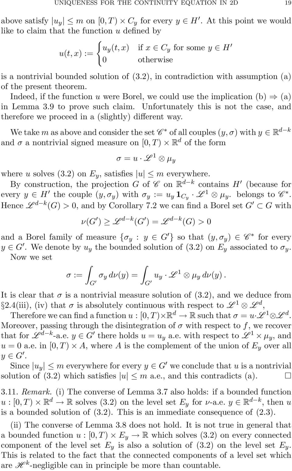 2), in contradiction with assumption a) of the present theorem. Indeed, if the function u were Borel, we could use the implication b) a) in Lemma 3.9 to prove such claim.