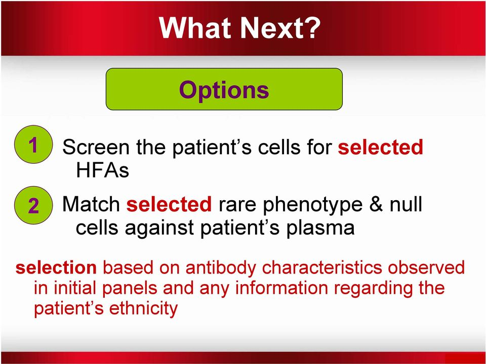 selected rare phenotype & null cells against patient s plasma