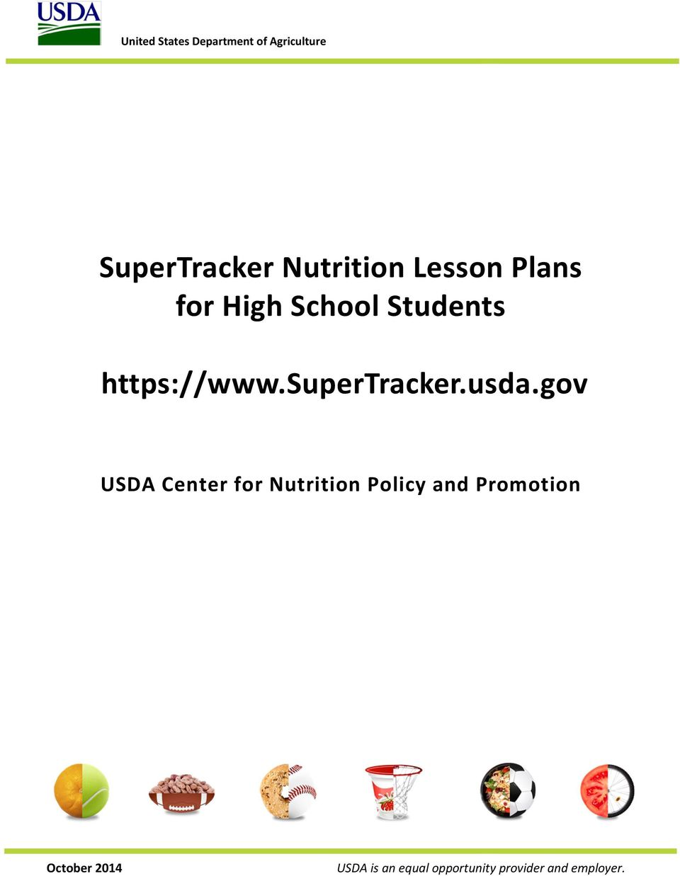 School Students https://www.supertracker.usda.