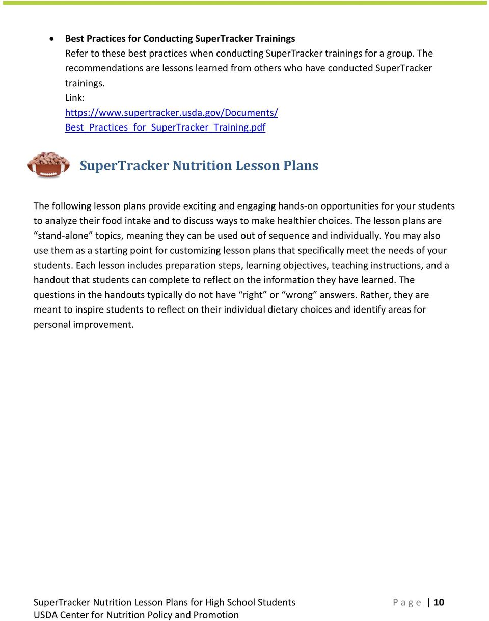 pdf SuperTracker Nutrition Lesson Plans The following lesson plans provide exciting and engaging hands-on opportunities for your students to analyze their food intake and to discuss ways to make