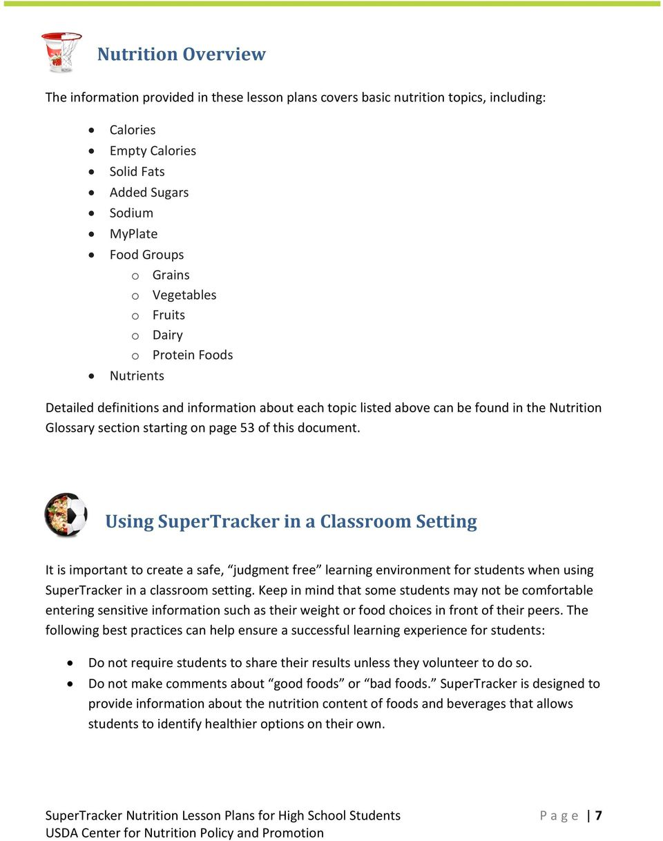 document. Using SuperTracker in a Classroom Setting It is important to create a safe, judgment free learning environment for students when using SuperTracker in a classroom setting.